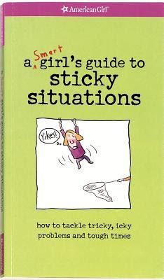the tough s guide to survival books yikes a smart s guide to surviving tricky sticky