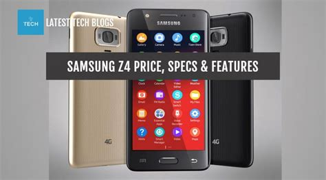 samsung z4 price in usa and specs tech blogs