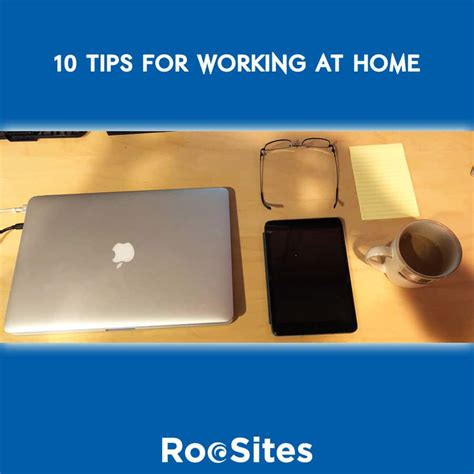 10 tips for working at home