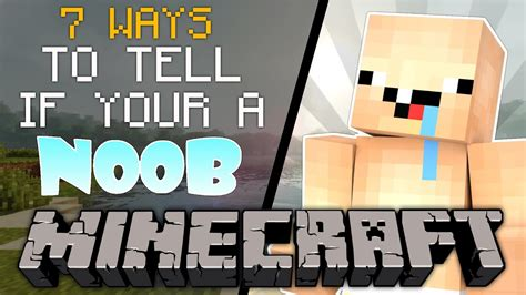 Your A 7 ways to tell if you re a noob in minecraft