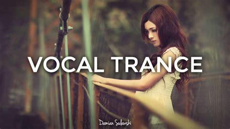 amazing emotional vocal trance mix 2017 44
