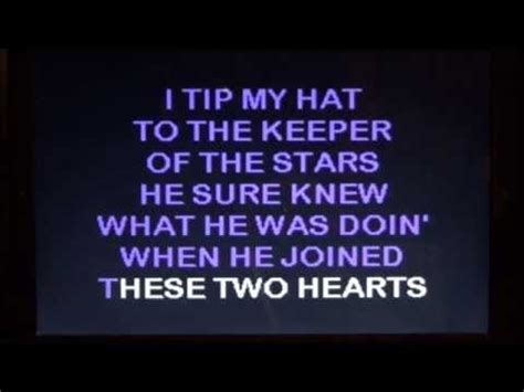 printable lyrics to keeper of the stars by tracy byrd keeper of the stars karaoke youtube