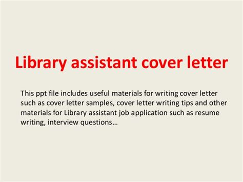 Library Manager Cover Letter Library Assistant Cover Letter