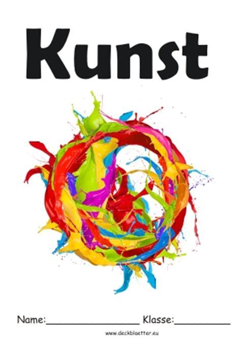 Bewerbung Deckblatt Kunst Deckbl 228 Tter Kunst Kunst Schulf 228 Cher