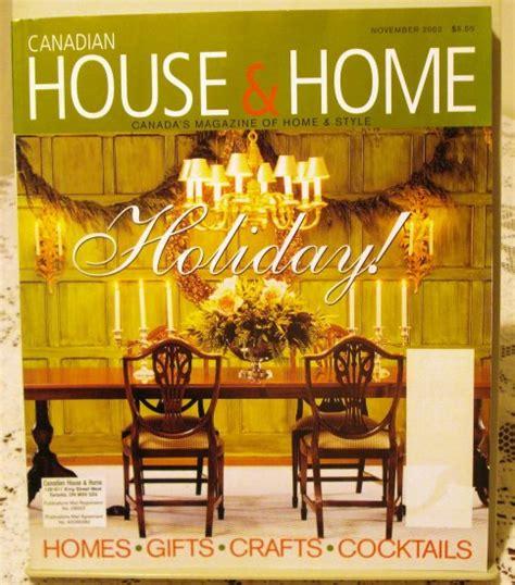 canadian house and home canadian house and home november 2002 back issue magazine