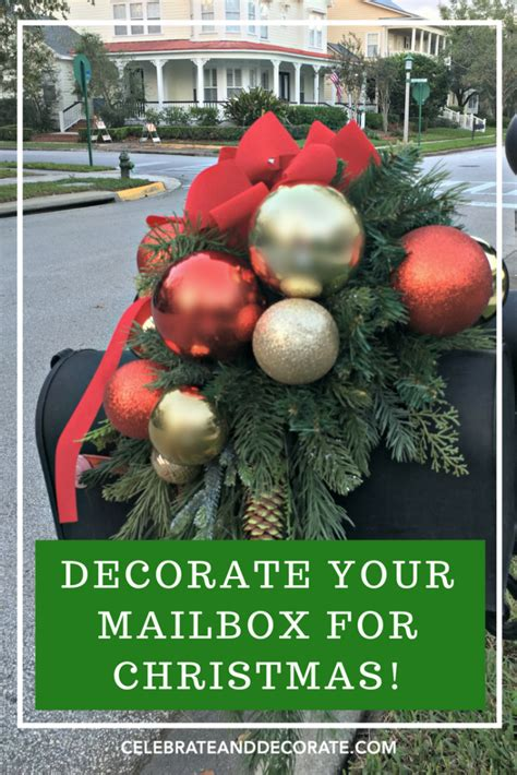 decorate your mailbox for christmas celebrate decorate