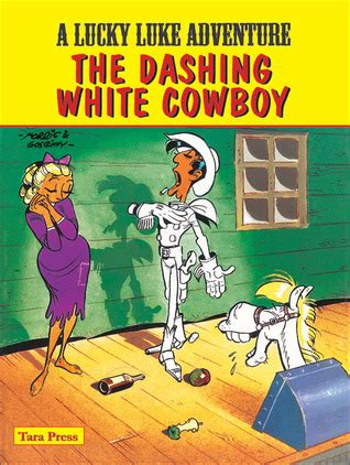 luckiest cowboy of all two books for the price of one happy books lucky luke the dashing white cowboy by morris reviews
