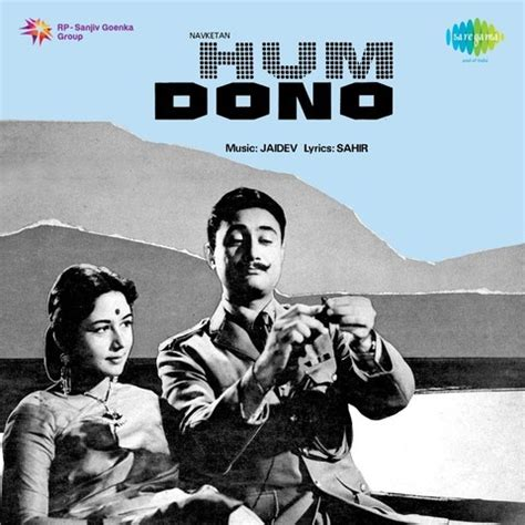 Hindi Film Hum Dono Video Songs | hum dono songs 1961 download through gaana or listen