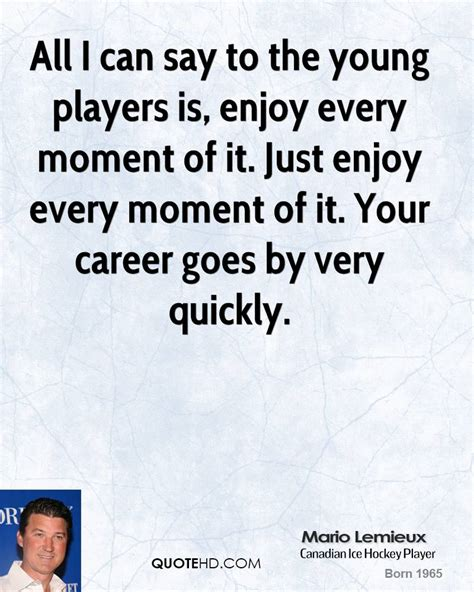all i can say about mario lemieux quotes quotehd