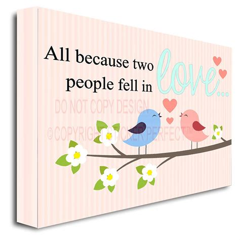All Because Two People Fell In Love Wall Sticker framed canvas print all because two people fell in love