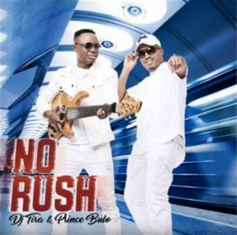 download mp3 dj tira malume mp3 download 187 dj tira prince bulo no rush 187 naijaturnup