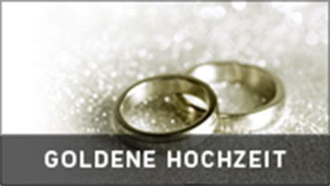 goldene hochzeit wann familieneinladungen de einladungstexte sowie spr 252 che und