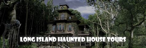 haunted houses long island haunted house tour