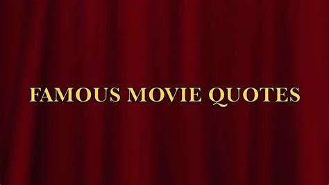 movie quotes youtube famous movie quotes 12 02 12 youtube