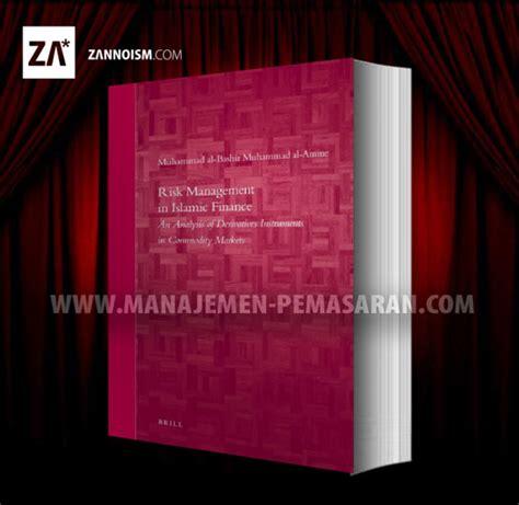 Manajemen Pemasaran Jl 2 risk management in islamic finance buku ebook manajemen