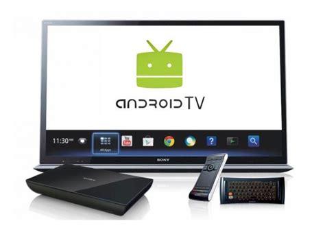 sony android tv sony bravia y android tv dos aliados durante el 2015