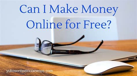 How Cani Make Money Online - can i make money online for free what options you have