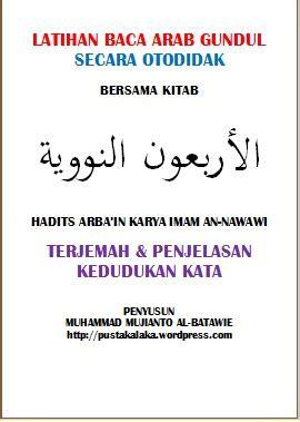 Menyusun Buku Ajar Bahasa Arab belajar dari nol penjelasan kedudukan kata hadits arba in