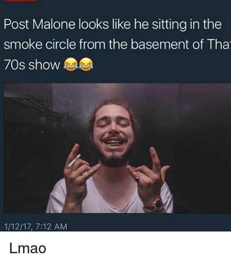Post Meme - post malone looks like he sitting in the smoke circle from