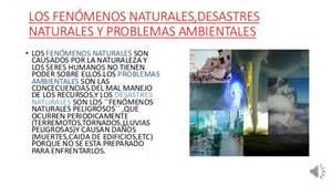 informacion de los problemas ambientales problemas ambientales y desastres naturales