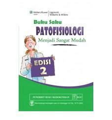 Buku Saku Anatomi Klinis buku saku patofisiologi menjadi sangat mudah edisi 2