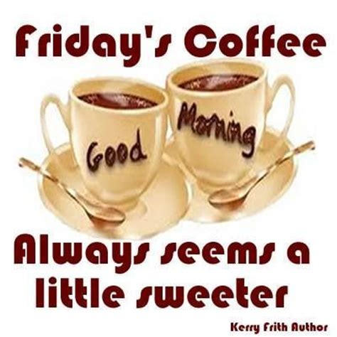 25 best friday coffee quotes on pinterest morning