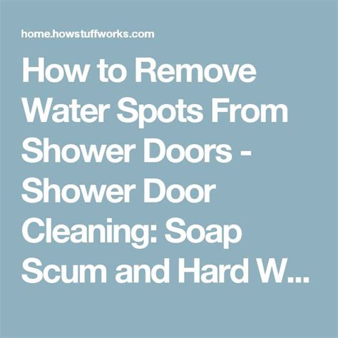 How To Remove Soap Scum From Shower Door 47 Best Cleaning Tips Images On Pinterest Cleaning Hacks Cleaning Tips And Cleaning Recipes