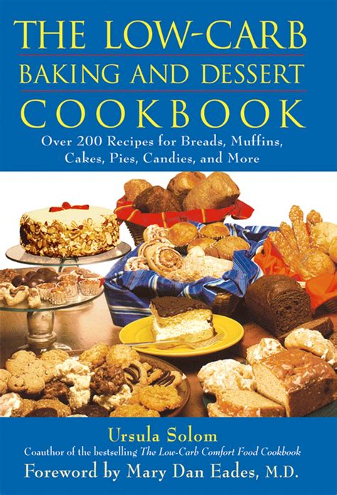 low carb bread and baking 2018 edition books the low carb baking and dessert cookbook
