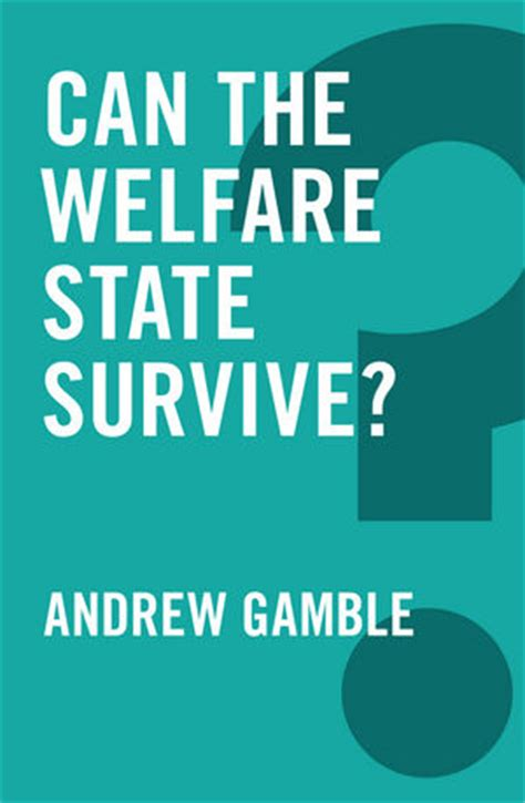 the of misdiagnosis surviving my s books wiley can the welfare state survive andrew gamble