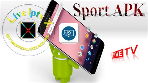 live sports for android sport android apk uk live sport tv guide android apk for android devices iptv apk