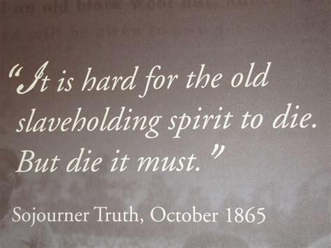 sojourner quotes sojourner quotes favorite quotesgram