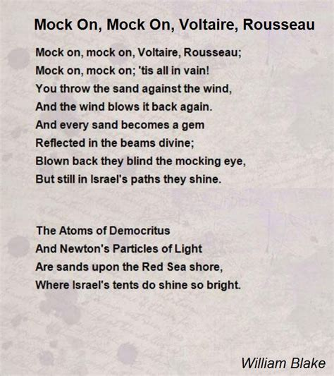 Quotes About Love Is Blind Mock On Mock On Voltaire Rousseau Poem By William Blake