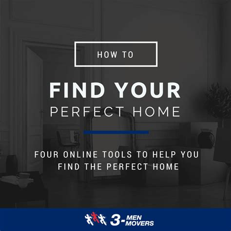 find my perfect house websites to find the perfect home 3 men movers