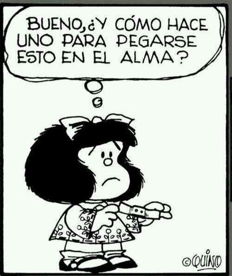 Imagenes De Ironias De Mafalda | 24 best images about coraz 243 n roto on pinterest let me go