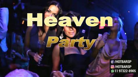 casa de swing sp heaven party 14 horas de festa na casa de swing mais