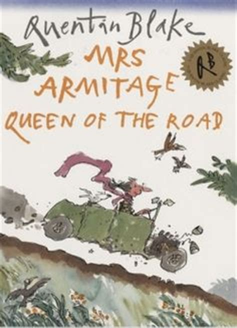 mrs armitage queen of 1000 images about childrens illustrators on quentin blake the new yorker and the bear