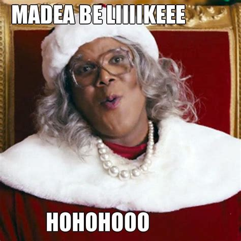 Madea Meme - best madea memes drug dealing mayor ship by