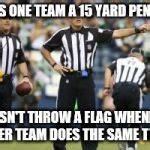 nfl ref meme nfl referee meme generator imgflip