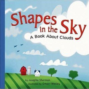 the sky is yours a novel books shapes in the sky a book about clouds amazing science