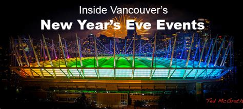 new year activities in vancouver vancouver events things to do in vancouver