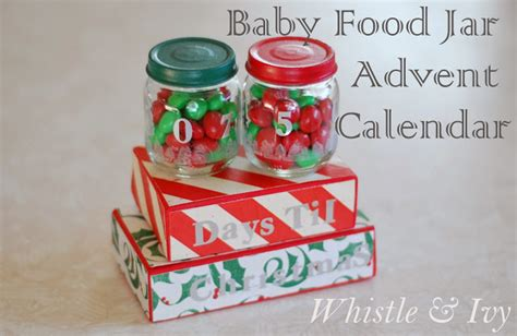 christmas crafts with baby food jars baby food jar advent calendar whistle and