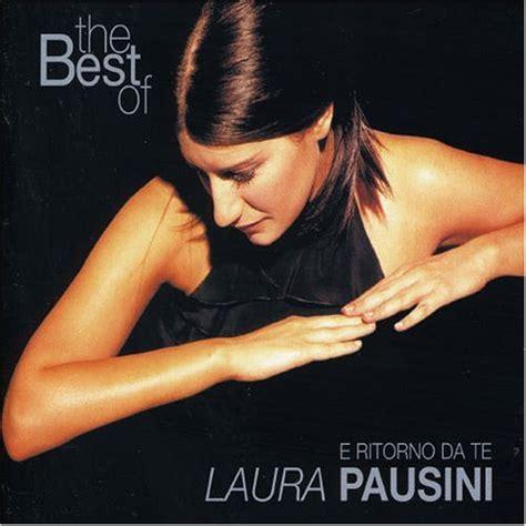 pausini the best the best of e ritorno da te su la passione