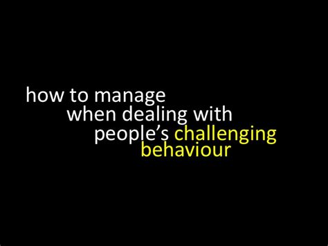 definition challenging behaviour how to manage when dealing with s challenging behaviour