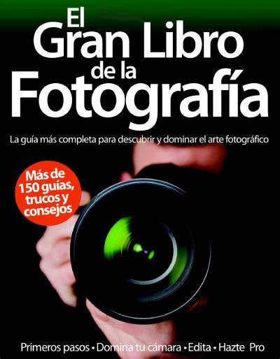 libro el gran duque 1 el gran libro de la fotografia domina el arte fotografico 2012 187 pdf magazines archive