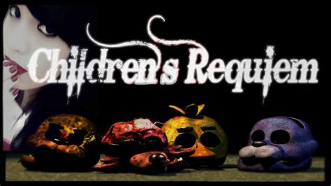 s day ending song quot children s requiem quot five nights at freddy s 3 song