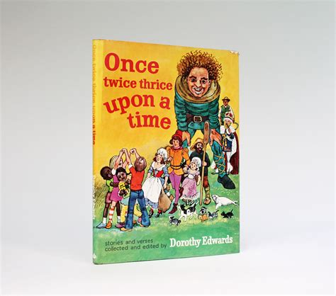 Mainan Edukasi Friends Right On Time Board Book With An I once thrice upon a time by dorothy ruth ainsworth angela pickering gabriella falk ruth