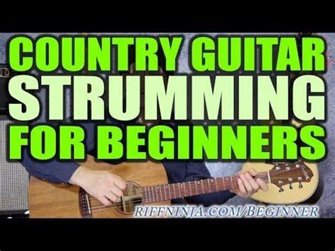 beginner acoustic guitar strumming country style beginner acoustic guitar strumming country style