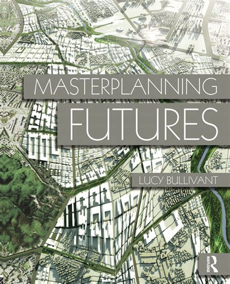 event design routledge masterplanning futures wins the urban design group s 2014