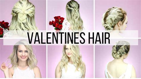 valentines hair valentines hairstyles for hair tutorial