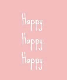 happy in your home happy happy happy quotes pinterest beautiful